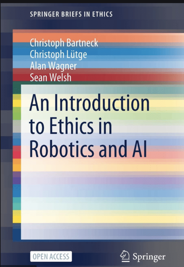 Book cover with the title An Introduction to Ethics in Robotics and AI