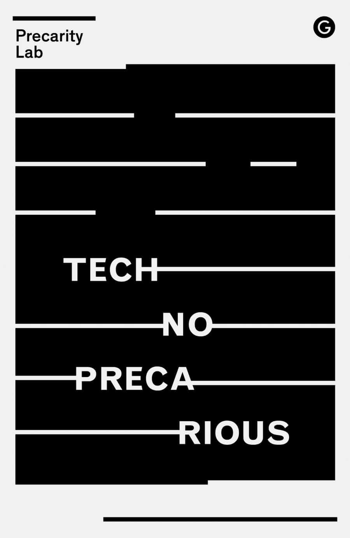 Technoprecarious Precarity Lab
